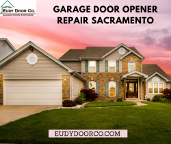 Trust Us For Garage Door Opener Repair Sacramento Service