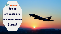 How to get a good deal on a flight within Canada?