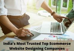 Top Ecommerce Website Designing Companies