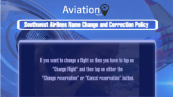 Southwest Name Change/Correction Policy for Domestic & International Tickets
