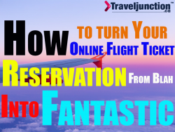 How To Turn Your Online Flight Ticket Reservation From Blah Into Fantastic