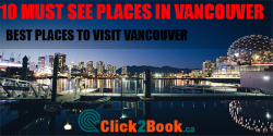 15 Must-See Places Vancouver – Best Places to Visit Vancouver