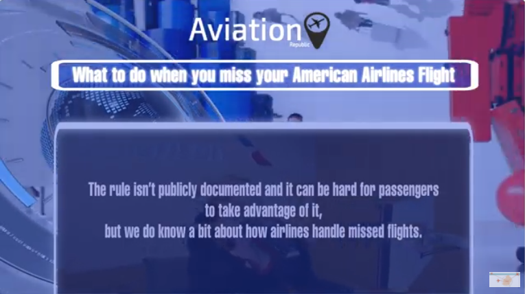 What to do when you miss your American Airlines Flight