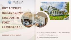 Buy Luxury Oceanfront Condos in Fort Lauderdale