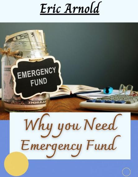 Eric Arnold – Importance of Emergency Fund