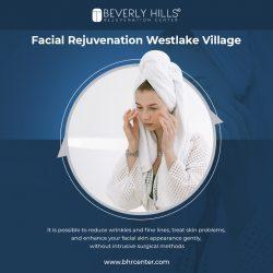 Facial rejuvenation Westlake Village – Beverly Hills Rejuvenation Center Westlake Village