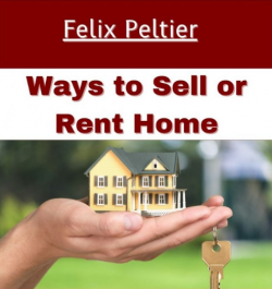 Felix Peltier – Everything you Should Know Before Selling a Home