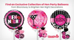 Find an Exclusive Collection of Hen Party Balloons from BloonAway to Brighten Hen Night Decorations