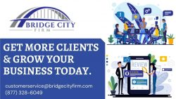 Get More Clients With Digital Marketing Services In Your Business | Bridge City Firm