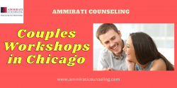 Get The Best Couples Workshops in Chicago – Ammirati Counseling