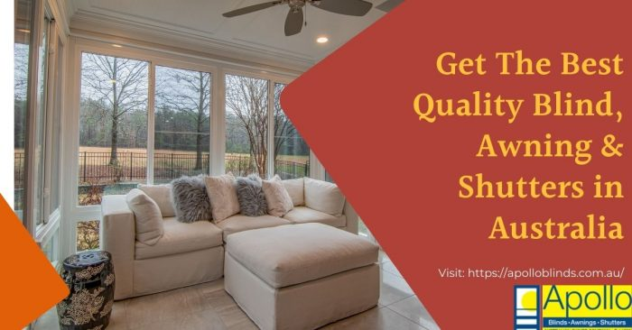 Get The Best Quality Blind, Awning & Shutters in Australia