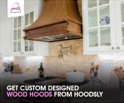 Get Custom Designed Wood Hoods from Hoodsly