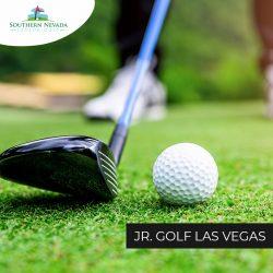 Join SNJGA for Jr. Golf in Las Vegas