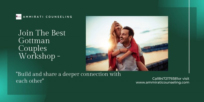 Join The Best Gottman Couples Workshop – Ammirati Counseling