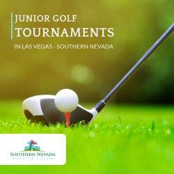 Junior Golf Tournaments in Las Vegas – Southern Nevada