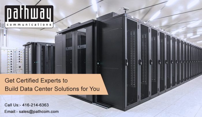 Pathway Communications: Get custom-made secured Data center services Toronto