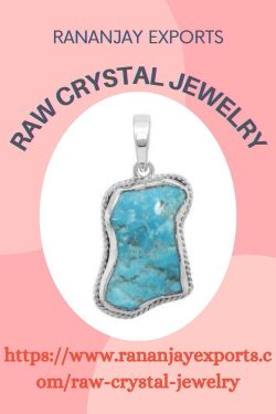 Raw Crystal Jewelry Handmade Collection From Rananjay Exports