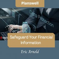 Planswell – Safeguard Your Financial Information