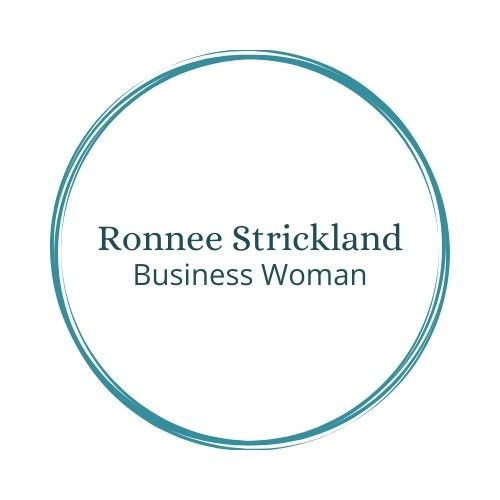 Ronnee Strickland   Experienced Business Woman