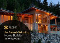 Schreyer Construction LTD. – An Award-Winning Home Builder in Whistler, BC