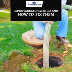 Septic Tank System Issues and How to Fix Them