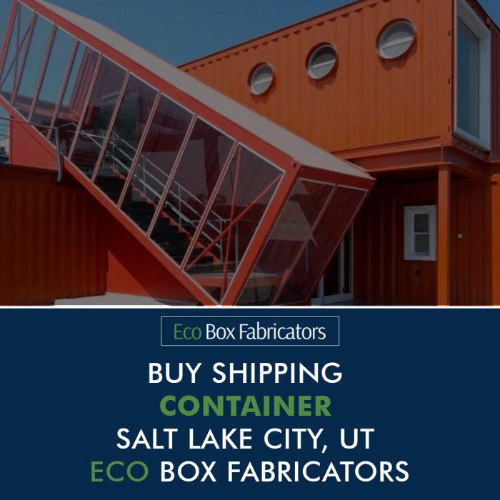 Buy Shipping Container Salt Lake City, UT – ECO BOX FABRICATORS