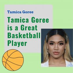 Tamica Goree is a Great Basketball Player