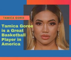 Tamica Goree is a Great Basketball Player in America