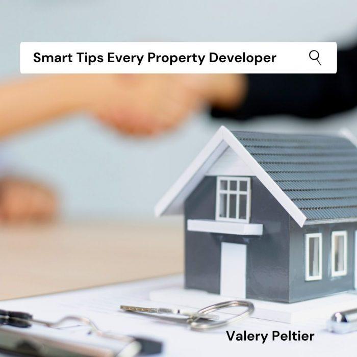 Valery Peltier – Smart Tips to Become a Property Developer