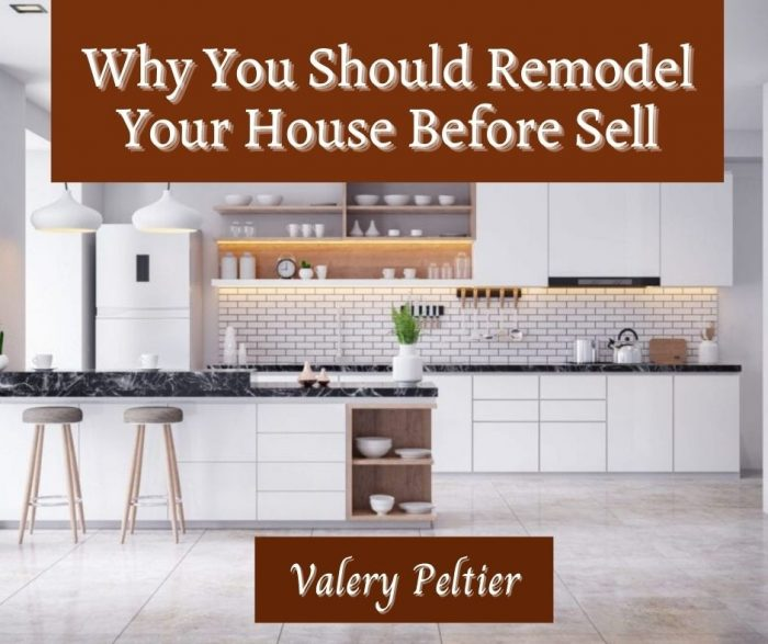 Valery Peltier – Remodel Your House Before Sell