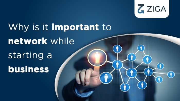 Why is it important to create a network while starting a business?