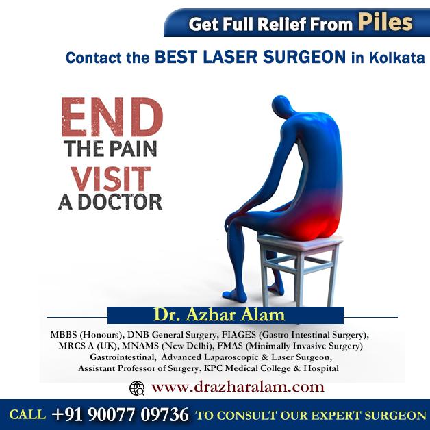 Piles Doctor in Kolkata   Best Treatment for Piles   Dr. Azhar Alam