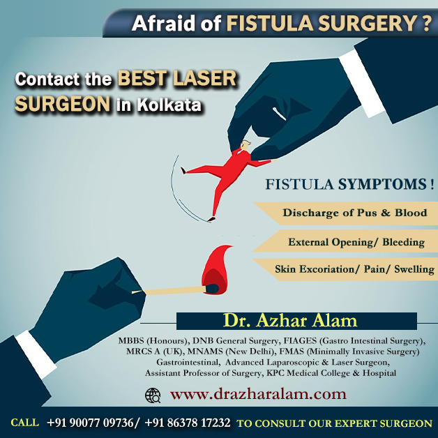 Fistula Doctor in Kolkata   Best Treatment for Fistula   Dr. Azhar Alam