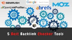 5 Best Backlink Checker Tools in SEO 2021