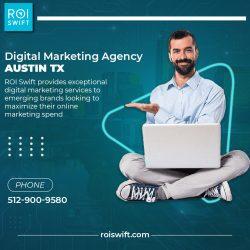 Best Digital Marketing Agency Austin TX – ROI Swift
