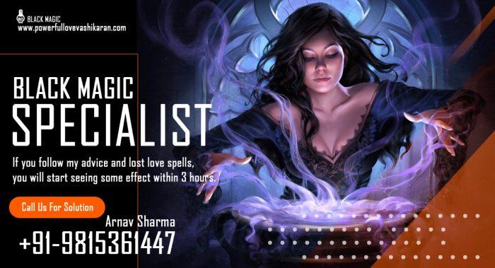 Black Magic Specialist | Call – +91-9815361447 – India