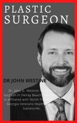 Dr. John Westine | Experienced Plastic Surgeon