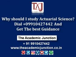 Why should I study actuarial science? Dial +09910427442 And Get The best Guidance