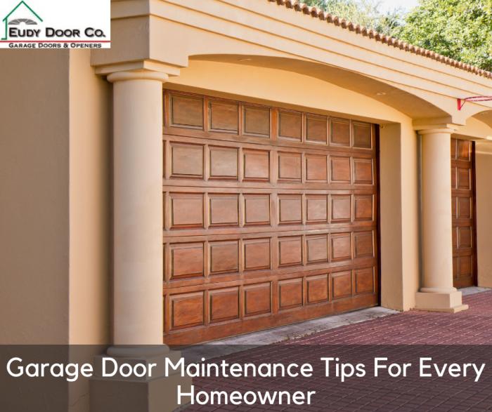 Garage Door Maintenance Tips For Every Homeowner