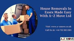 House Removals In Essex Made Easy With A-Z Move Ltd