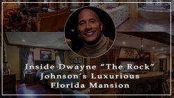 "Inside Dwayne ""The Rock"" Johnson's Luxurious Florida Mansion"
