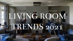 Living Room Trends 2021 by Julian Brand Actor Home Designer