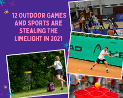 These 12 Outdoor Games and Sports are Becoming Hot Topics in 2021