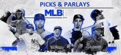 Picks and Parlays MLB