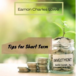 Eamon Lowe Gold Coast: Short Term Real Estate Investment Strategies.