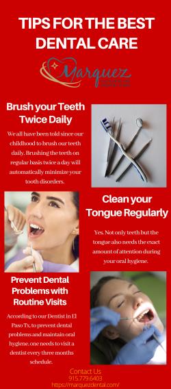 Tips For the Best Dental Care
