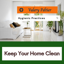 Valery Peltier – Keep Your Home Clean