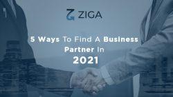 5 Ways to Find a Business Partner In 2021 bu Zigga App