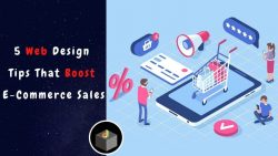 5 Best Web Design Tips That Can Boost Your E-Commerce Sales