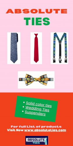 Wedding Ties, Solid color Ties, Suspenders and much more